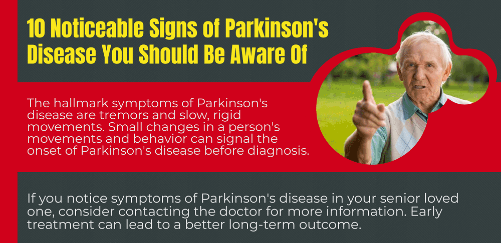 Noticeable Signs of Parkinson's Disease